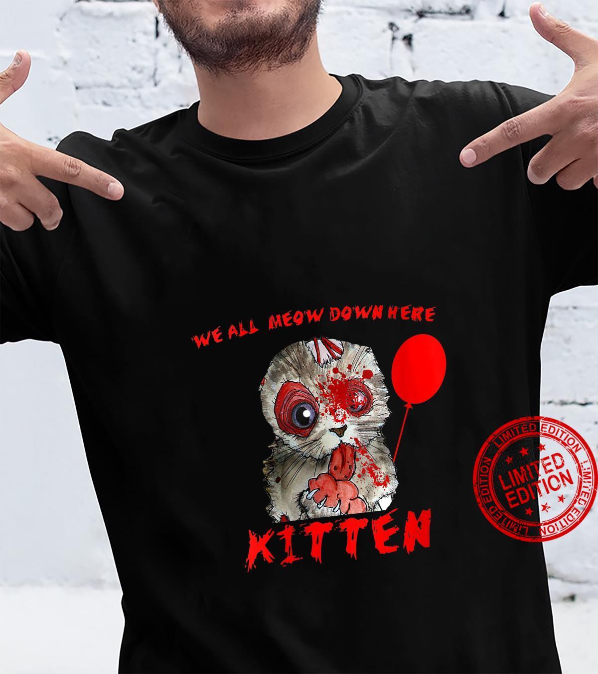 We All Meow Down Here Clown Cat Kitten Shirt